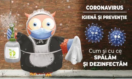 Despre coronavirus — cum şi cu ce spălăm şi dezinfectăm