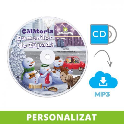 Conversie CD - MP3 Călătoria Oamenilor de Zăpadă (Vol. 3 ODZ)