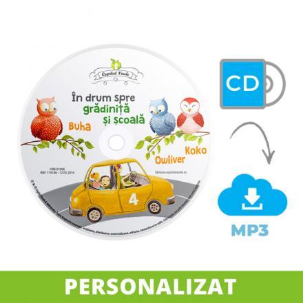 Conversie CD - MP3 şi personalizare În drum spre grădiniţă şi şcoală vol. 4